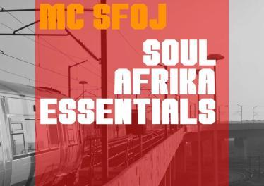 MC Sfoj - Soul Afrika Essentials EP