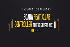 Scara - Controller (TeeFoo Hyped Remix)
