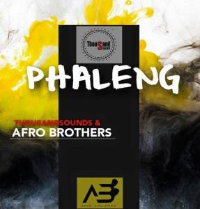 Thousand Sounds & Afro Brotherz - Phaleng (Original Mix)