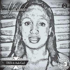 Trix feat. Ash Ga 1 - Matshidiso (Original Mix)
