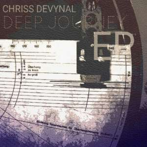 Chriss DeVynal - Deep Journey EP, latest house music, deep house tracks, house music download, datafilehost music, afro house music, new house music south africa, afro deep house,