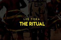 les toka - The Ritual (Drum Mix)