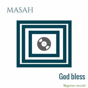Masah - God Bless (Original Mix)
