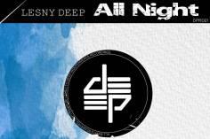 Lesny Deep - All Night (Afro Dub)