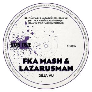 Fka Mash & Lazarusman - De Javu (Original Mix), deep house music, deephouse, deep house sounds, sa deep house songs