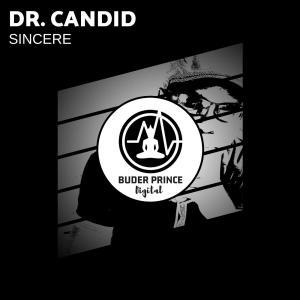 Dr. Candid - Sincere (D.D.R Projects)
