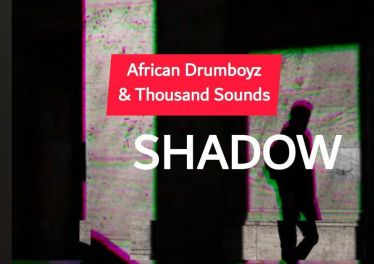 African DrumBoyz & Thousands Sounds - Shadow
