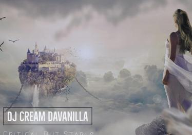 DJ Cream DaVanilla – Critical But Stable (Extended Mix)