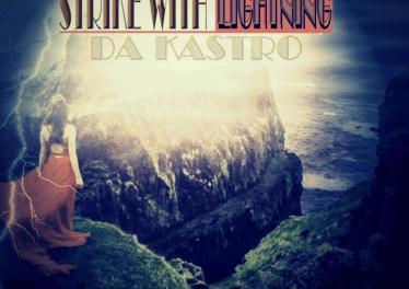 Da Kastro - Strike With Lightning