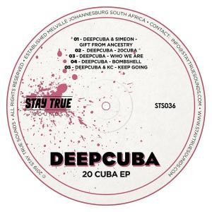 DeepCuba - Bombshell, DeepCuba - 20 Cuba EP, deep house sounds, deep house 2019, new house music download, datafilehost music, deephouse mp3 download