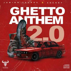 Junior Taurus & Secret - Ghetto Anthem 2.0, amapiano music, sa amapiano, new amapiano songs
