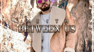 Meith - Between Us