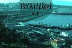 Silent Predia - 1st Attempt EP