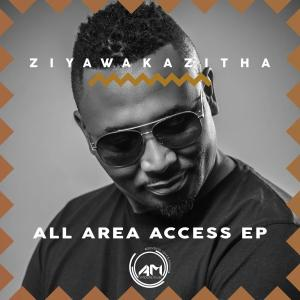 ZiyawakaZitha - All Area Access EP