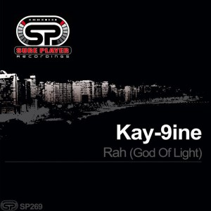 Kay-9ine - Rah (God Of Light Original Mix)