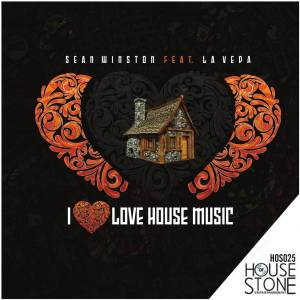 Sean Winston, LaVeda - I Love House (George North Afro Remix)