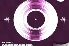 Toonsoul - Gone Forever (feat. Paul B)