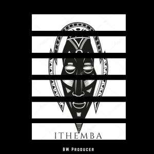 Bw Producer - Ithemba EP