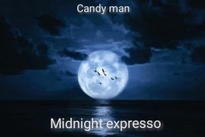 Candy Man - Midnight Expresso
