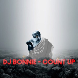 DJ Bonnie - Count Up, afrohouse music, new afro house, latest sa music, house music download, mp3 download