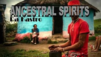 Da Kastro - Ancestral Spirits EP
