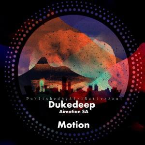Duke Deep - Motion (feat. Aimotion)