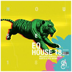 EQ (ZA) - House 18 (Zito Mowa's 015 Rework), latest house music, deep house tracks, house music download, afro house music, new house music south africa, afro deep house, tribal house music, best house music, african house music, soulful house, deep house datafilehost