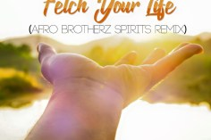 Prince Kaybee - Fetch Your Life (Afro Brotherz Spirits Remix), new music, afro house, latest afro house, south african house music, latest sa songs, afrohouse 2019