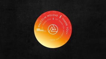 Malcolm WeLove - Thank You (Atjazz & MWL Dub)
