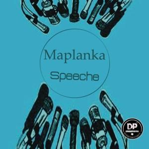 Maplanka - Speeche (Original Mix)