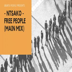 Ntsako - Free People (Main Mix)