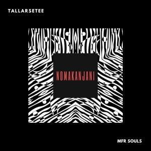 TallArseTee & Mfr Souls - Nomakanjani