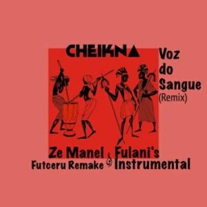 Cheikna - Voz Do Sangue (Instrumental)