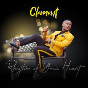 Clement - Rhythm Of Your Heart