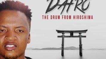 Dafro - The Drum From Hiroshima, house music download, latest afro house music, afro house 2019 download mp3, south african house music, afro house songs, afro tech