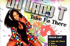 Dj Lady T - Take Me There EP