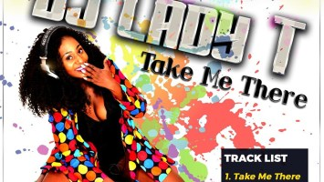 Dj Lady T - Take Me There EP