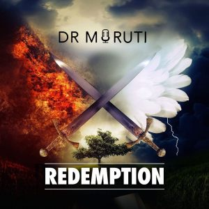 Dr Moruti - Redemption, new south african music, latest sa music, new afro house, afro house 2019 download mp3, south african house music