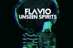 Flavio - Unseen Spirits