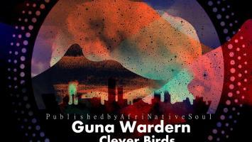 Guna Wardern - Clever Birds EP