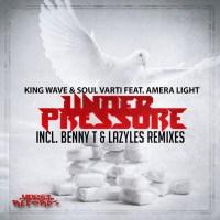 King Wave & Soul Varti Ft. Amera Light - Under Pressure (Benny T Tswana Perspective Dub Mix)