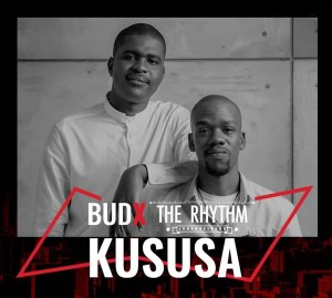 Kususa - #BudXTheRhythmJHB LIVE Mix, afrotech, tech house, dj live mix, afro house mixtape