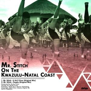 Mr. Stitch - On the KwaZulu-Natal Coast EP