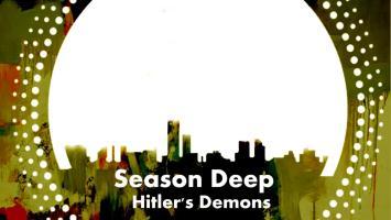 Season Deep - Hitler's Demons EP