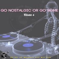 The Godfathers Of Deep House SA - Go Nostalgic Or Go Home, Vol. 4