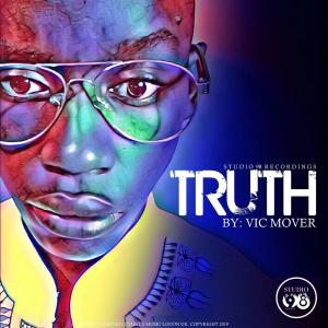 Vic Mover - Truth