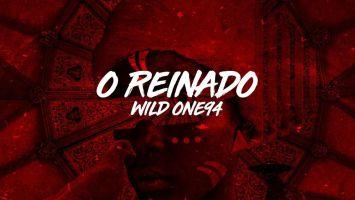 Wild One94 - O Reinado EP