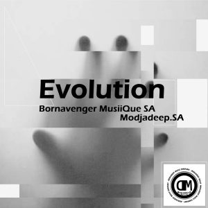 Bornavenger MusiiQue SA & Modjadeep.SA - Evolution (Original Mix)