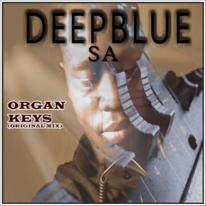 DeepBlue SA - Organ Keys (Original Mix)