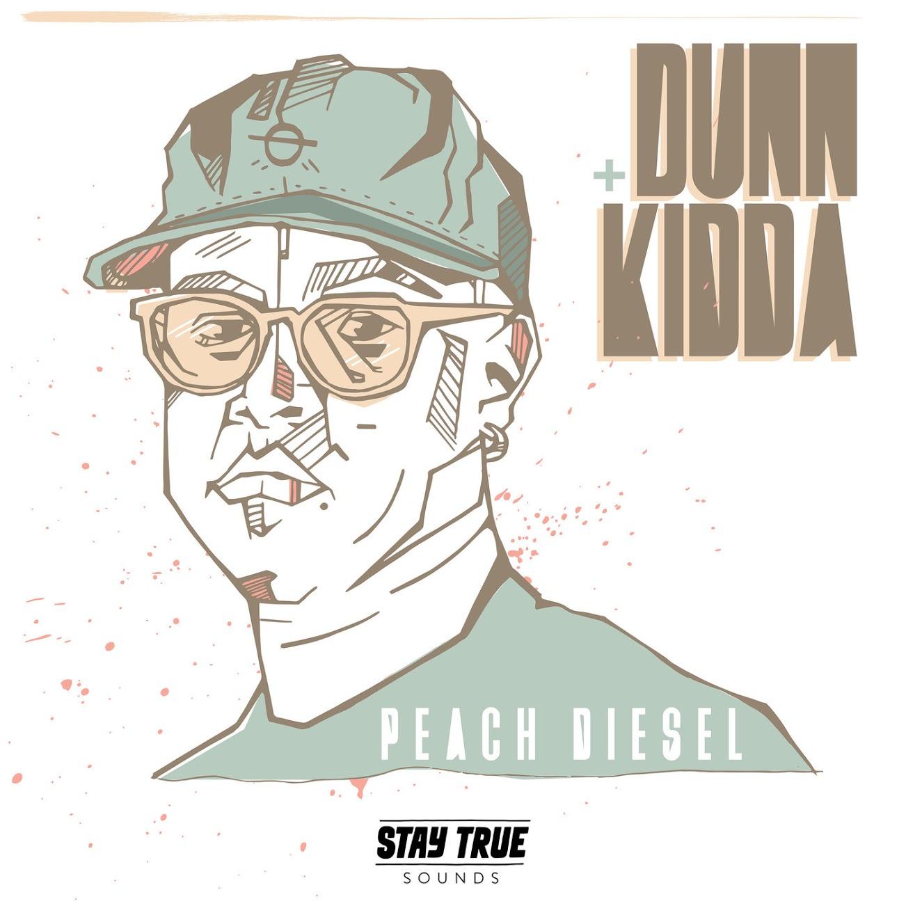 Dunn Kidda Peach Diesel - EP:Dunn Kidda – Peach Diesel
